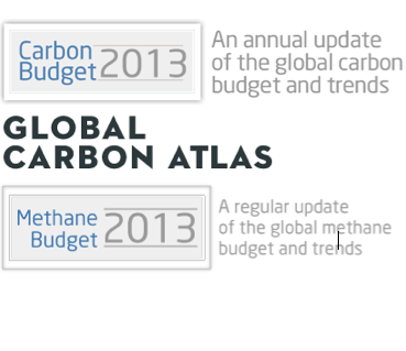 2013 Global Budgets for Carbon and Methane and Global Carbon Atlas